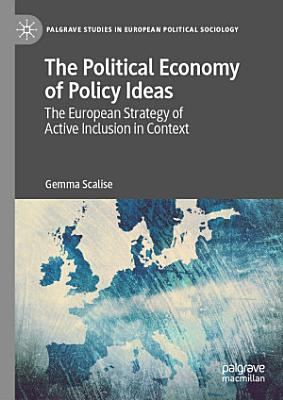 The Political Economy of Policy Ideas