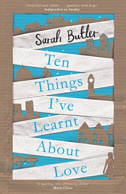 Ten Things I ve Learnt About Love PDF