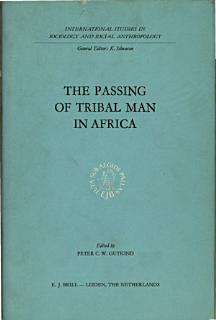 The Passing of Tribal Man in Africa