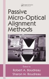 Passive Micro-Optical Alignment Methods