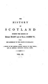 The Works of William Robertson ...: History of Scotland