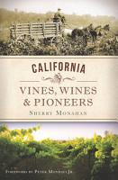 California Vines  Wines and Pioneers PDF