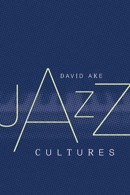 Jazz Cultures PDF