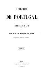 Historia de Portugal nos seculos XVII e XVIII: Volume 1