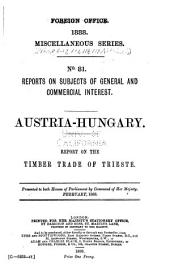 Diplomatic and Consular Reports. Miscellaneous Series: Issues 81-160