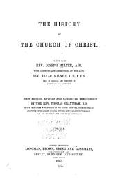 The History of the Church of Christ: Volume 3
