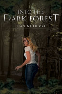 Download Into the Dark Forest Book