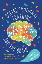 Social-Emotional Learning and the Brain