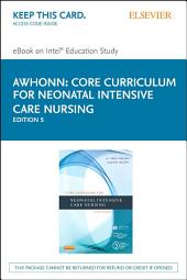 Core Curriculum for Neonatal Intensive Care Nursing: Edition 5