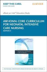 Core Curriculum for Neonatal Intensive Care Nursing   E Book PDF