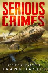 Serious Crimes: Strike a Match 1