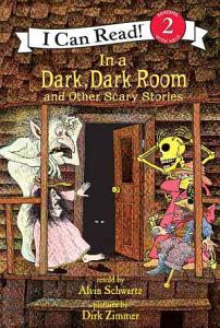 In a Dark  Dark Room and Other Scary Stories Book