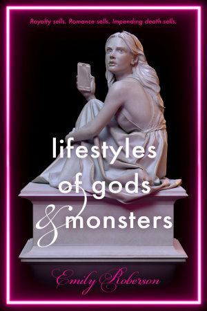 Lifestyles of Gods and Monsters PDF