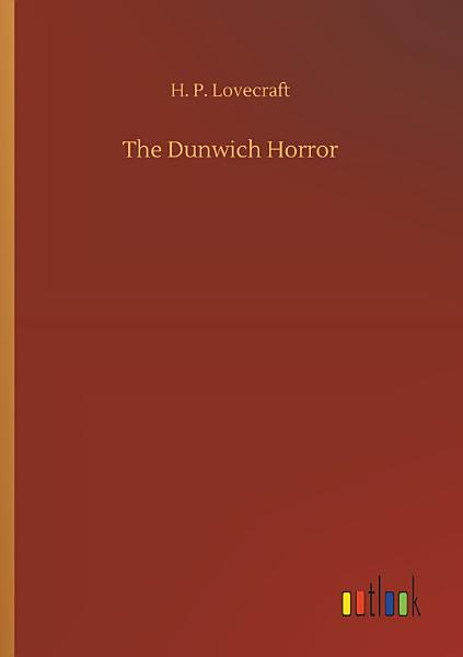Download The Dunwich Horror Book