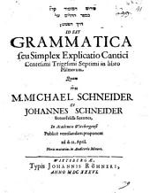 Grammatica seu simplex explicatio cantici 137 in libro Psalmorum