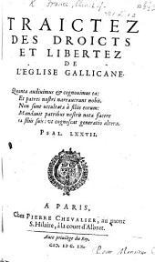 Traictez des droits et libertez de l'Eglise gallicane [ed. by J. Gillot].