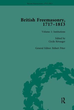 British Freemasonry, 1717-1813