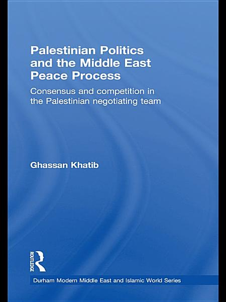 Download Palestinian Politics and the Middle East Peace Process Book