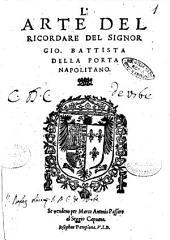 L'arte del ricordare del signor Gio. Battista Della Porta napolitano
