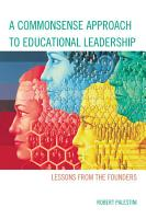 A Commonsense Approach to Educational Leadership PDF