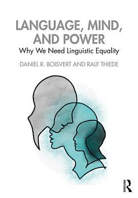 Language  Mind  and Power