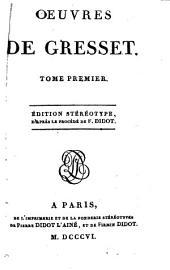 Oeuvres de Louìs Gresset, 1