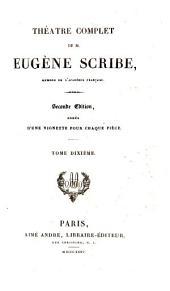 Théàtre complet de M. Eugène Scribe: Volume10