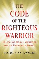 The Code of the Righteous Warrior PDF