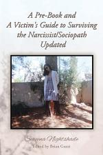 A Pre-Book and A Victim's Guide to Surviving the Narcissist/Sociopath Updated