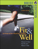 Fit and Well Brief with PowerWeb Online Learning Center Bind in Card and Daily Fitness and Nutrition Journal Book
