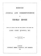 Memoirs, Journals and Correspondence of Thomas Moore