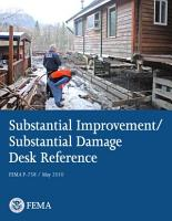 FEMA P 758 Substantial Improvement   Substantial Damage Desk Reference PDF