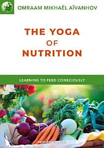 The Yoga of Nutrition PDF