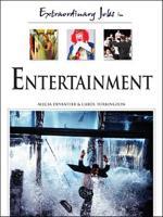 Extraordinary Jobs in Entertainment