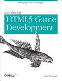 Introducing HTML5 Game Development