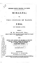 Miralda: Or, The Justice of Tacon. A Drama, in Three Acts ...