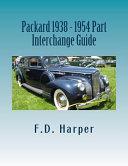 Packard 1938 - 1954 Part Interchange Guide