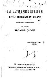 Gli ultimi cinque giorni degli Austriaci in Milano: relazioni e reminiscenze