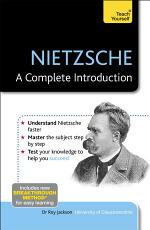 Nietzsche: A Complete Introduction: Teach Yourself