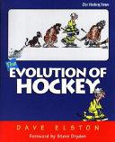 The Evolution of Hockey