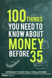 100 Things You Need To Know About Money Before 35