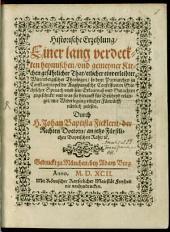 Historische Erzehlung einer ... verdeckten, Kirchengefährl. That etlicher würtembergischer Theologen