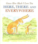 Guess How Much I Love You Here There And Everywhere Book PDF