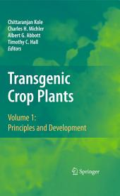 Transgenic Crop Plants: Volume 1: Principles and Development