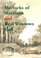 Marlocks of Merriton ; Red Windows Hall: Volume 2
