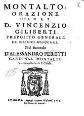 Montalto. Orazione del M.R.P.D. Vincenzio Giliberti preposito generale de Cherici regolari, nel funerale d'Alessandro Peretti cardinal Montalto ..