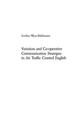 Variation and Co operative Communication Strategies in Air Traffic Control English