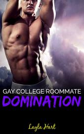 Gay College Roommate Domination: first m/m experience submission humiliation