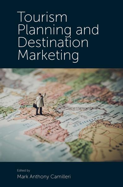 Tourism Planning and Destination Marketing PDF