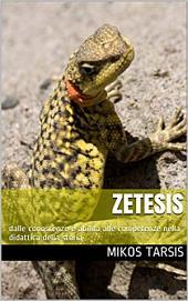 Zetesis. Dalle conoscenze e abilità alle competenze nella didattica della storia
